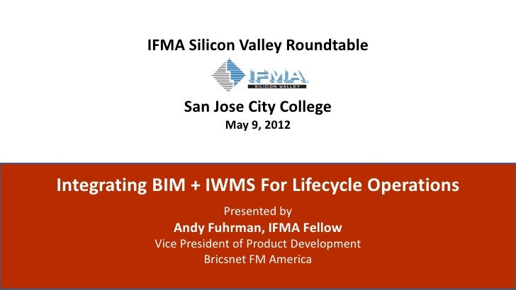 IFMA Silicon Valley Roundtable                                            San Jose City College                           ...