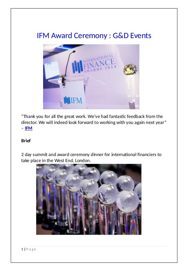 """IFM Award Ceremony : G&D Events """"Thank you for all the great work. We've had fantastic feedback from the director. We will..."""