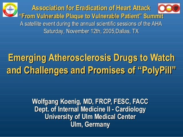 "Emerging Atherosclerosis Drugs to WatchEmerging Atherosclerosis Drugs to Watch and Challenges and Promises of ""PolyPill""an..."
