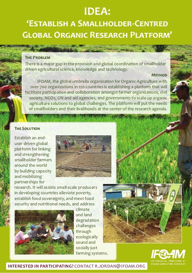 IDEA:       'Establish a Smallholder-Centred      Global Organic Research Platform'       The Problem       There is a maj...