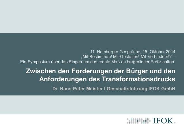 """11. Hamburger Gespräche, 15. Oktober 2014 """"Mit-Bestimmen! Mit-Gestalten! Mit-Verhindern!? – Ein Symposium über das Ringen ..."""