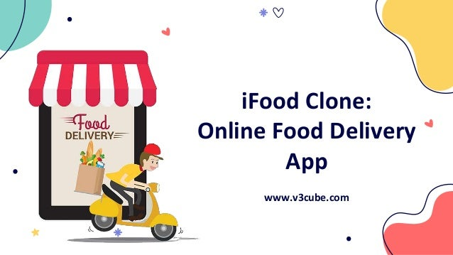 iFood Clone: Online Food Delivery App www.v3cube.com