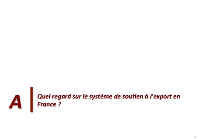 La perception des entreprises françaises du dispositif d'accompagnement à l'export Slide 3