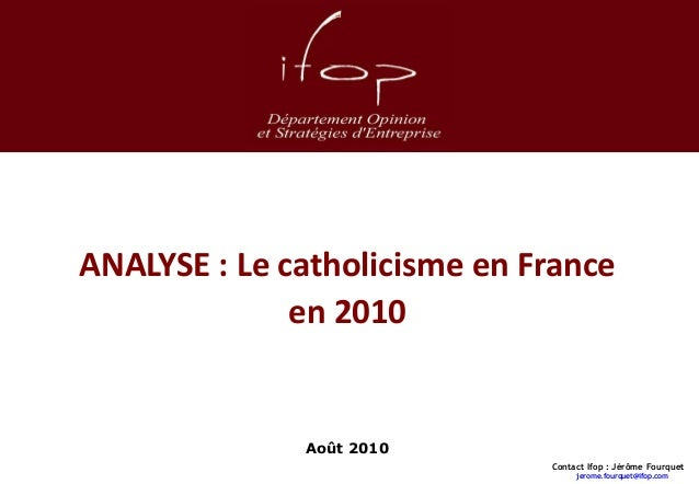 ANALYSE : Le catholicisme en France                                    en 2010                                            ...