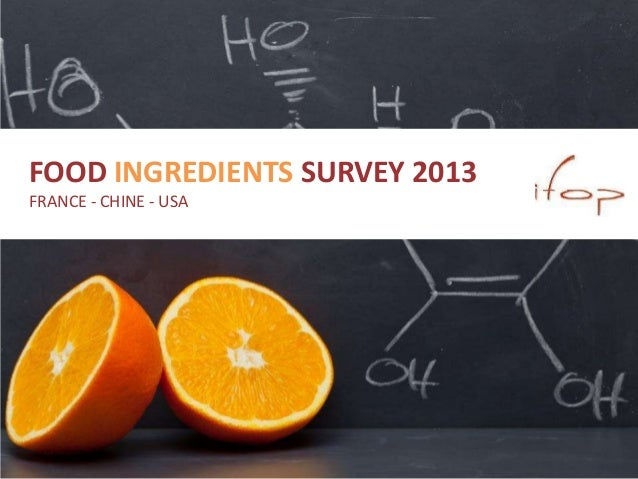 FOOD INGREDIENTS SURVEY 2013 FRANCE - CHINE - USA