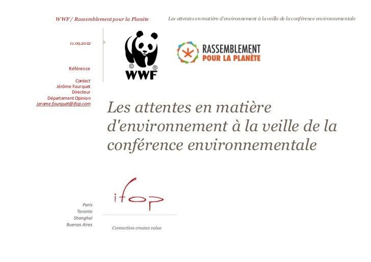WWF / Rassemblement pour la Planète   Les attentes en matière denvironnement à la veille de la conférence environnementale...