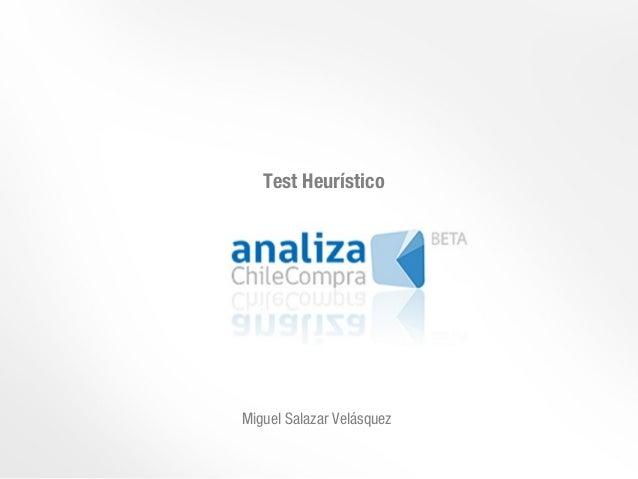 Test HeurísticoMiguel Salazar Velásquez