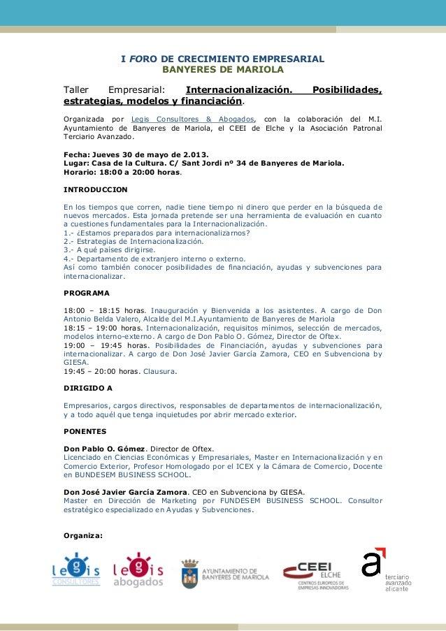 I FORO DE CRECIMIENTO EMPRESARIALBANYERES DE MARIOLATaller Empresarial: Internacionalización. Posibilidades,estrategias, m...