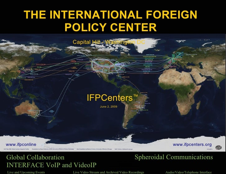THE INTERNATIONAL FOREIGN                                         POLICY CENTER                                          C...