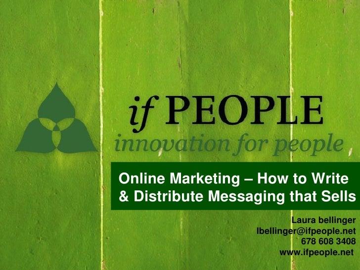 OnlineMarketing–HowtoWrite &DistributeMessagingthatSells                             Laurabellinger            ...
