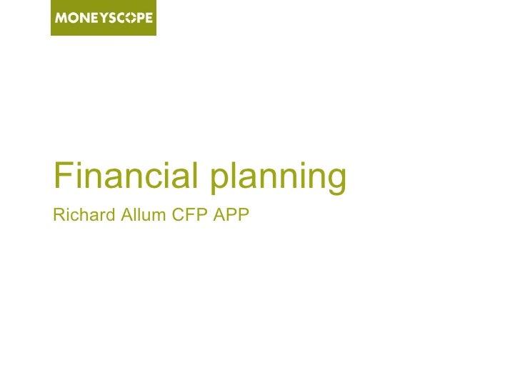 Financial planningRichard Allum CFP APP