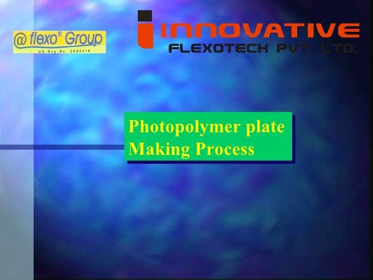 Photopolymer plate Making Process