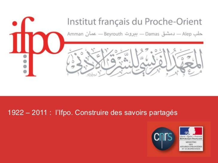 Ifporama : L'Institut français du Proche-Orient, janvier 2011