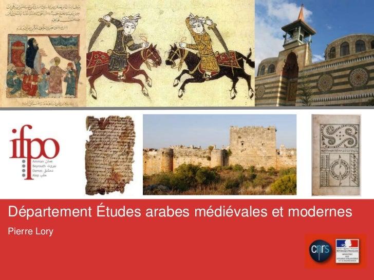 Département Études arabes médiévales et modernes<br />Pierre Lory<br />