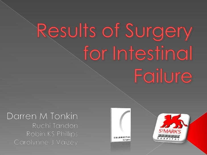 """""""Intestinal failure results from obstruction, dysmotility, surgical resection, congenital defect, or disease-associated lo..."""