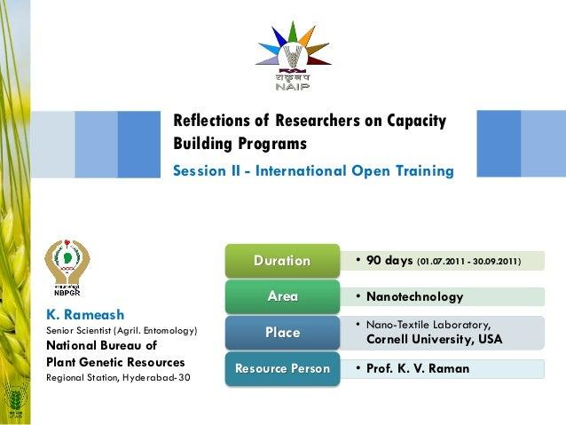 • 90 days (01.07.2011 - 30.09.2011)Duration • NanotechnologyArea • Nano-Textile Laboratory, Cornell University, USAPlace •...