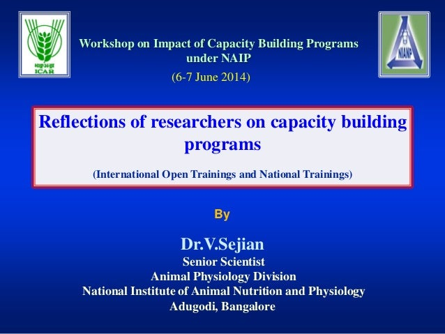 By Reflections of researchers on capacity building programs (International Open Trainings and National Trainings) Workshop...
