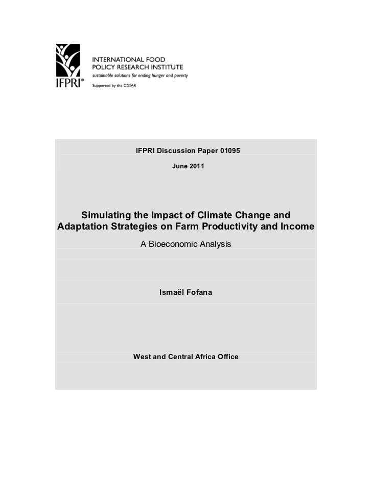 IFPRI Discussion Paper 01095                          June 2011    Simulating the Impact of Climate Change andAdaptation S...