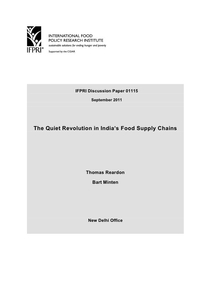 IFPRI Discussion Paper 01115                     September 2011The Quiet Revolution in India's Food Supply Chains         ...