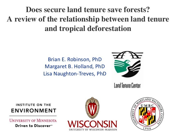 Does secure land tenure save forests? A review of the relationship between land tenure and tropical deforestation <br />Br...