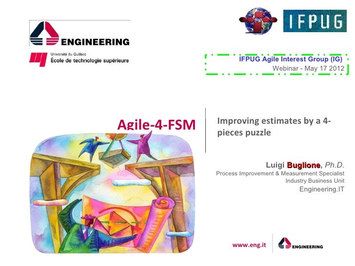 IFPUG Agile Interest Group (IG)                               Webinar - May 17 2012              Improving estimates by a ...
