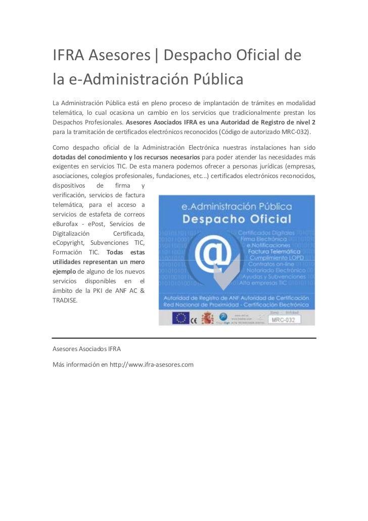 IFRA Asesores ǀ Despacho Oficial dela e-Administración PúblicaLa Administración Pública está en pleno proceso de implantac...