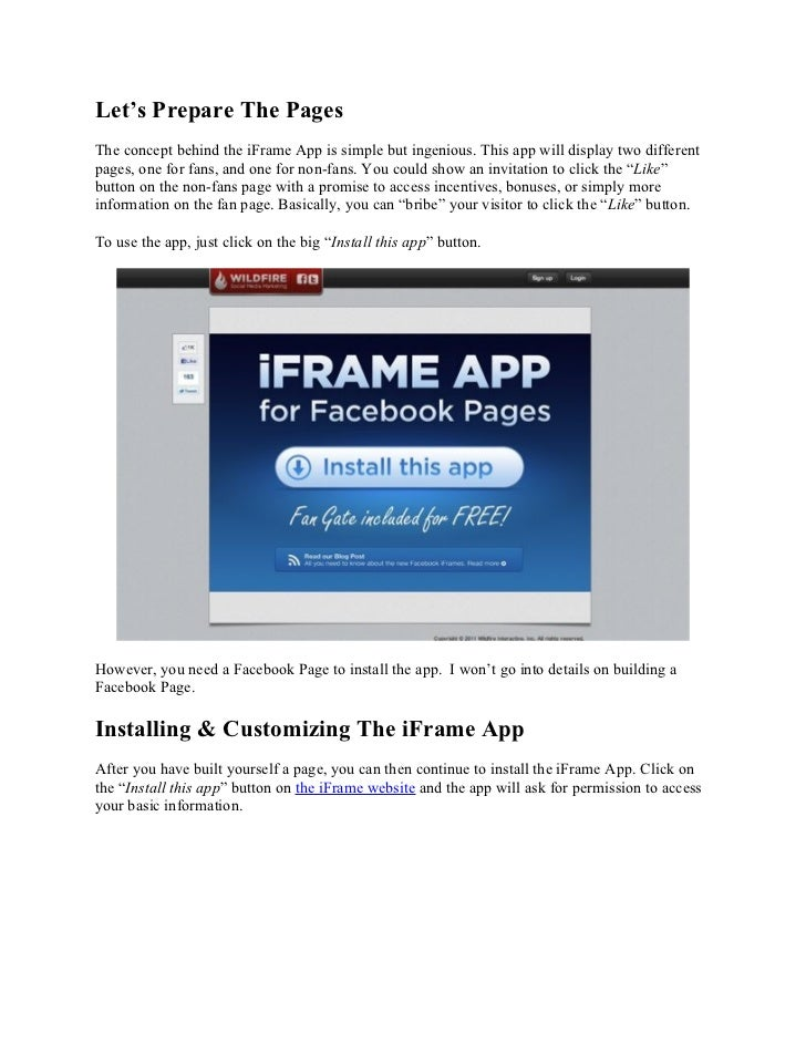 Let's Prepare The PagesThe concept behind the iFrame App is simple but ingenious. This app will display two differentpages...