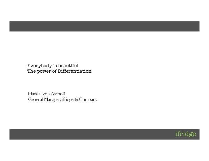 Client: [ifridge]Project: [ifridge Corporate]Project Lead: [Daniel Kraft]             Everybody is beautiful           ...