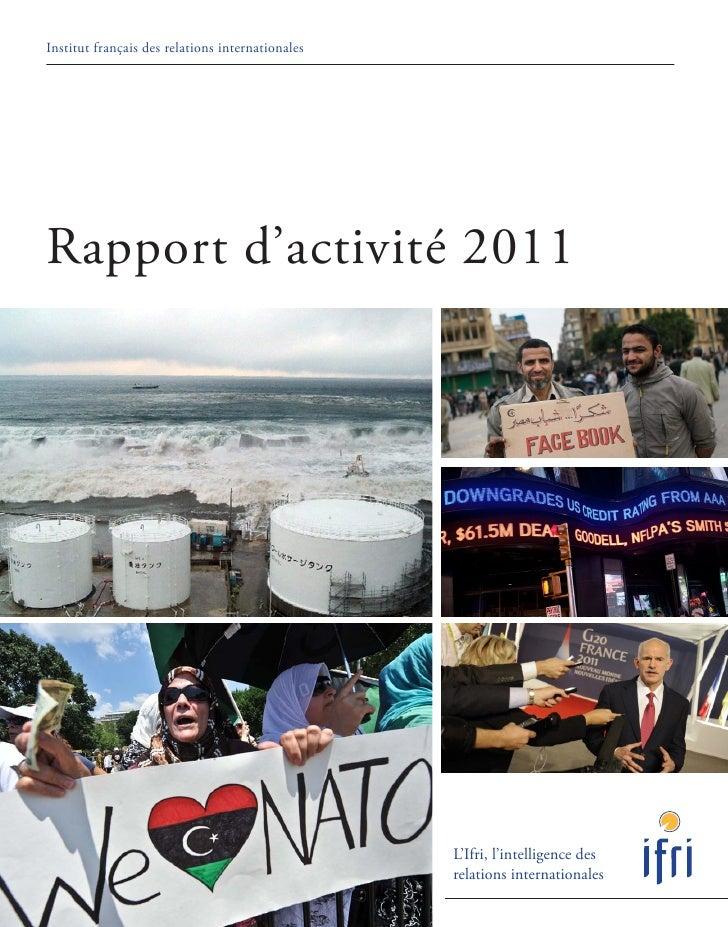 Institut français des relations internationalesRapport d'activité 2011                                                  L'...
