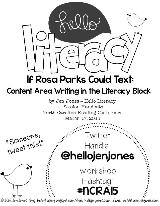 If Rosa Parks Could Text: Content Area Writing in the Literacy Block by Jen Jones – Hello Literacy Session Handouts North ...