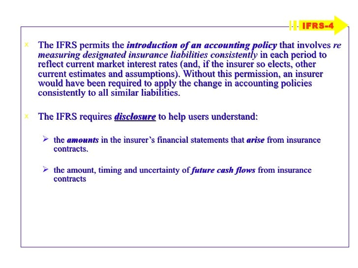 ifrs policies International accounting standard 8 accounting policies, changes in accounting estimates and errors or ias 8 is an international financial reporting standard (ifrs) adopted by the international accounting standards board (iasb) it prescribes the criteria for selecting and changing accounting policies, accounting for changes in estimates and.
