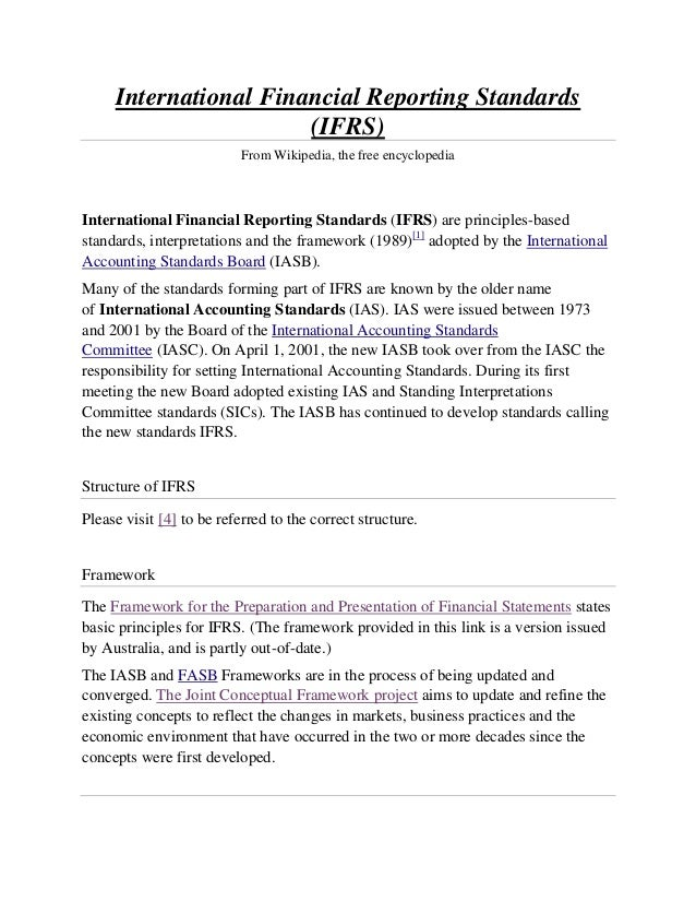 International Financial Reporting Standards                       (IFRS)                           From Wikipedia, the fre...