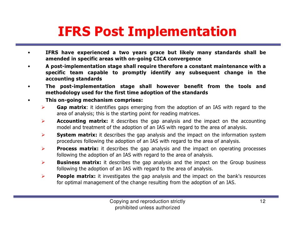 adopting ifrs in canada As you know, canadian gaap is being replaced as the required accounting standard for financial reporting in canada effective january 1, 2011 ifrs will now be the new accounting standard for public enterprises.