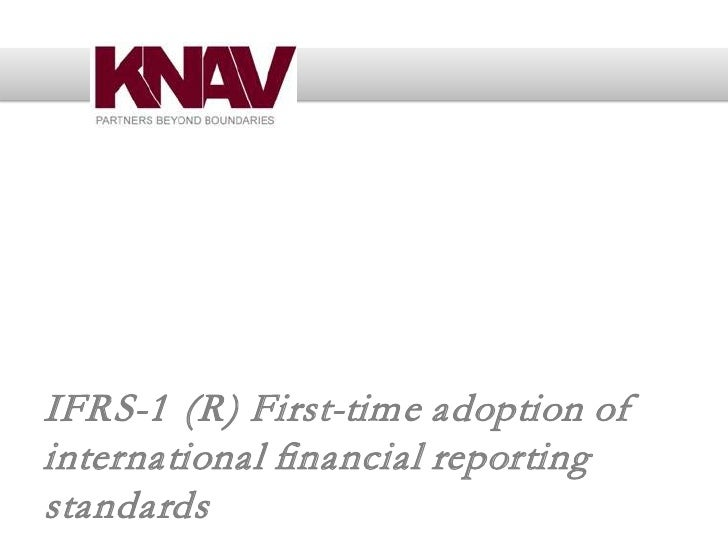 IFRS-1 (R) First-time adoption of international financial reporting standards