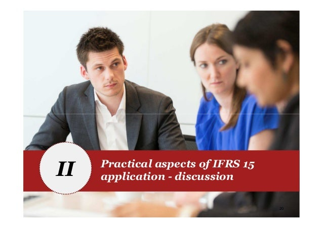 PwC 20 II Practical aspects of IFRS 15 application - discussion