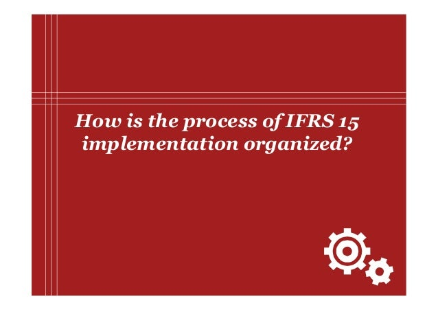 PwC How is the process of IFRS 15 implementation organized?