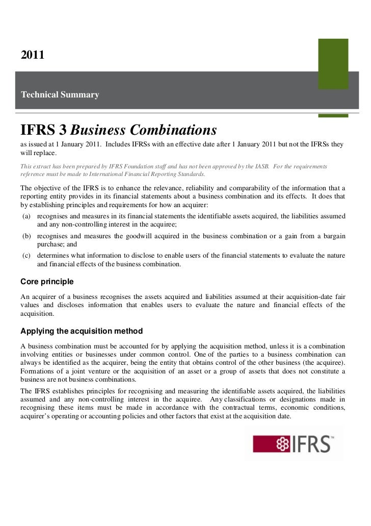 2011Technical SummaryIFRS 3 Business Combinationsas issued at 1 January 2011. Includes IFRSs with an effective date after ...