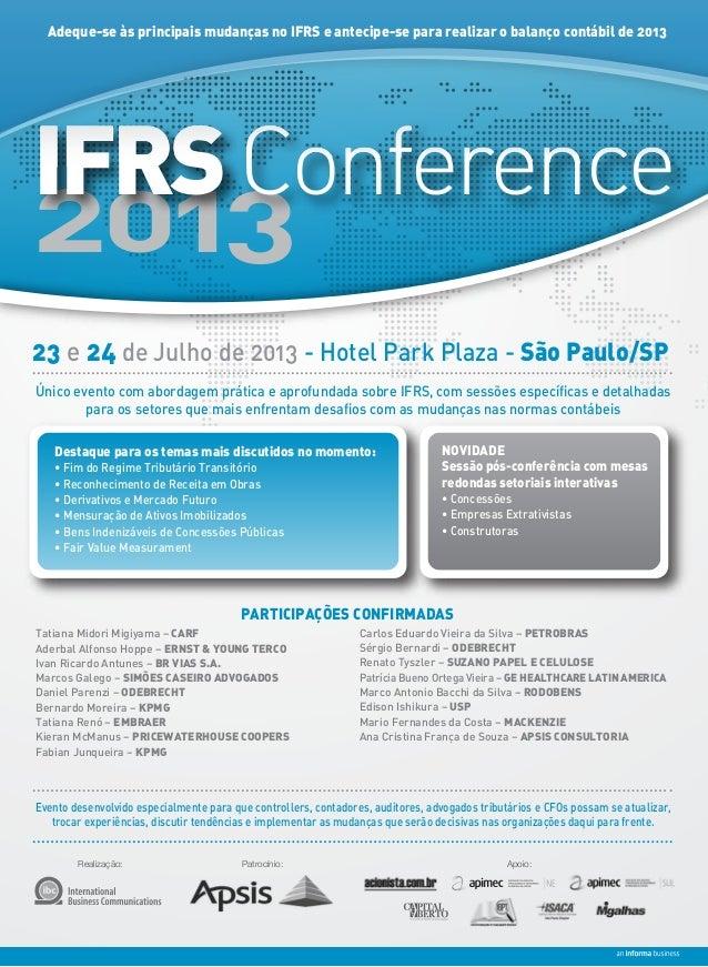 Adeque-se às principais mudanças no IFRS e antecipe-se para realizar o balanço contábil de 201323 e 24 de Julho de 2013 - ...