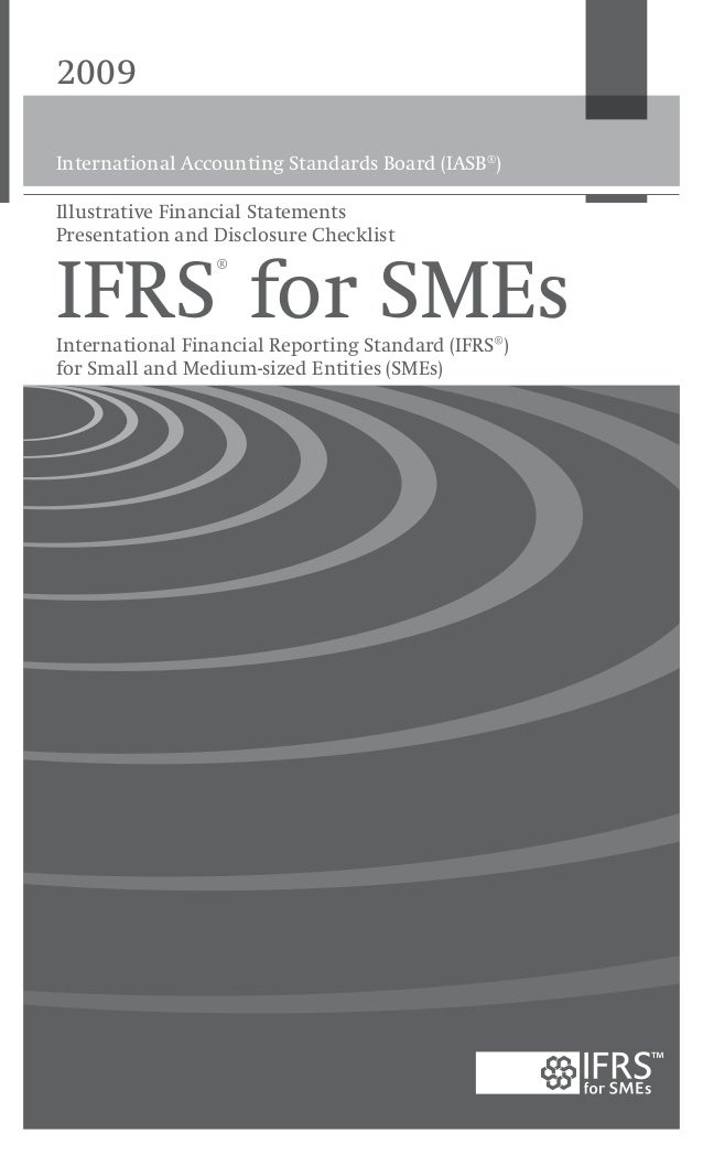 thesis on ifrs for smes Performance of small and medium enterprises (smes) in iraq emad harash1, suhail al -timimi2, and ahmed hussein radhi3 1department of accounting, madenat alelem university college, baghdad, iraq 2college of administration and economics, university of basra, iraq.