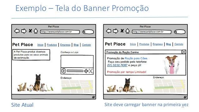 Exemplo– TeladoBannerPromoção SiteAtual Sitedevecarregarbannernaprimeiravez21