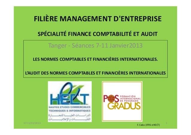 FILIÈRE MANAGEMENT DENTREPRISE          SPÉCIALITÉ FINANCE COMPTABILITÉ ET AUDIT                Tanger - Séances 7-11 Janv...