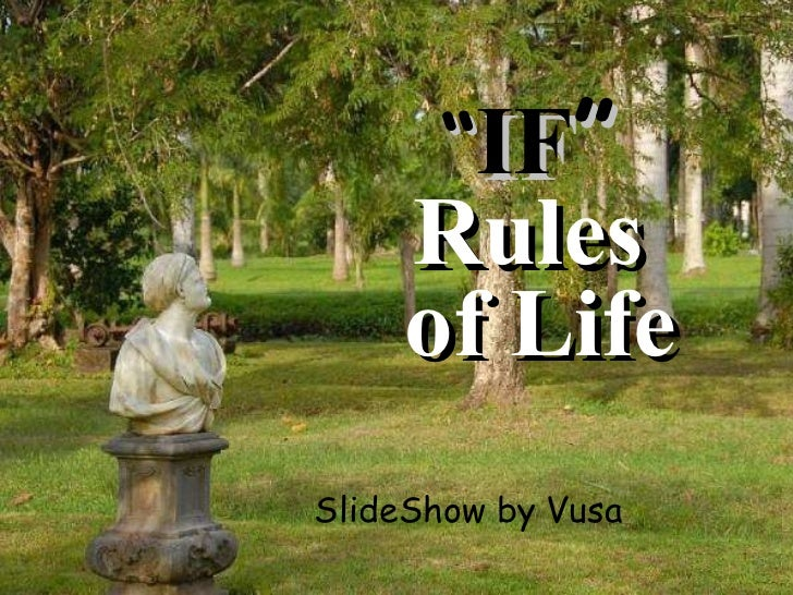 """"""" IF """"   Rules  of Life SlideShow by Vusa"""