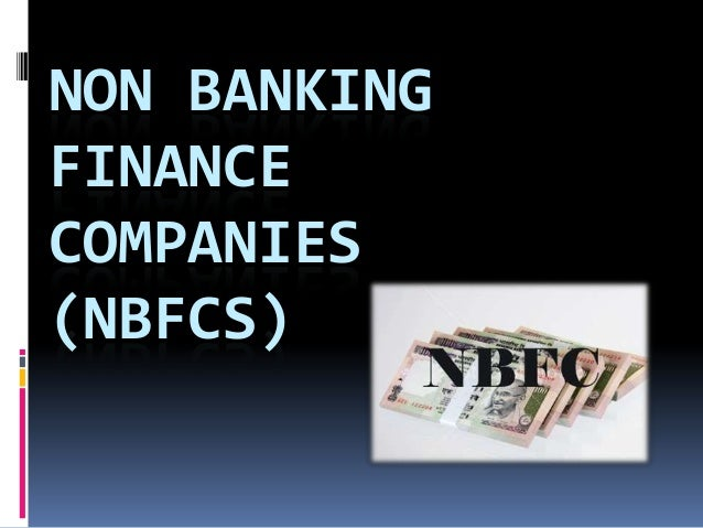 non banking financial companies Non banking financial companies (nbfcs) list of asset finance companies (afcs) registered with rbi (as on june 30, 2018) list of companies whose certificate of registration has been cancelled (as on june 30, 2018).