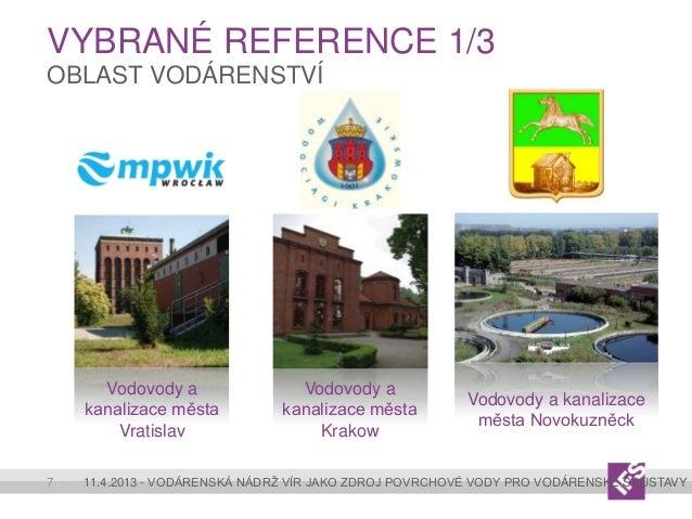 VYBRANÉ REFERENCE 1/3OBLAST VODÁRENSTVÍ      Vodovody a                Vodovody a                                         ...