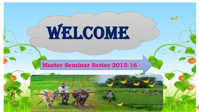 welcome Master Seminar Series 2015-16