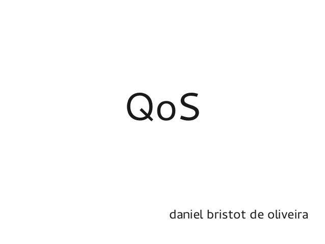 QoS daniel bristot de oliveira