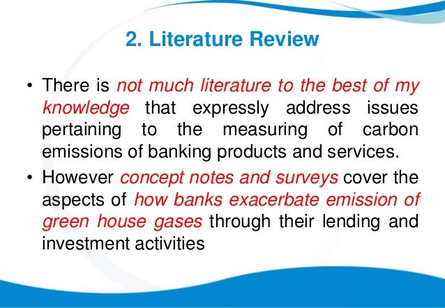 literature review on banking products Large retailers have started to offer innovative financial products to their  in this  section, we survey the literature on entry costs in retail banking and illustrate.
