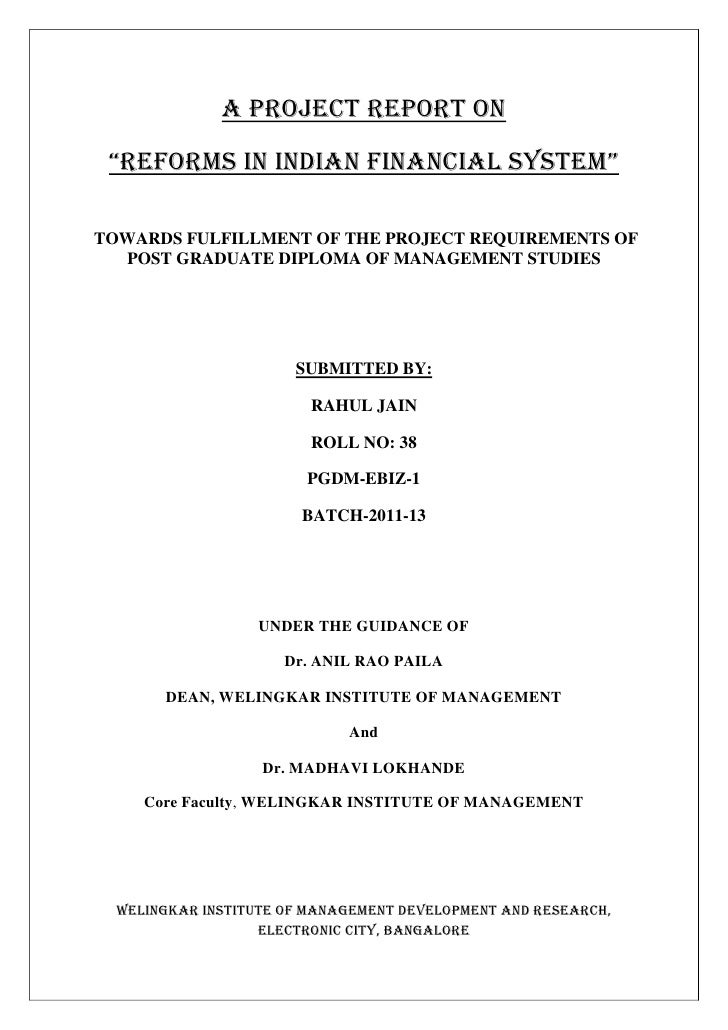 """A Project Report on """"RefoRms in indian financial system""""TOWARDS FULFILLMENT OF THE PROJECT REQUIREMENTS OF  POST GRADUATE ..."""