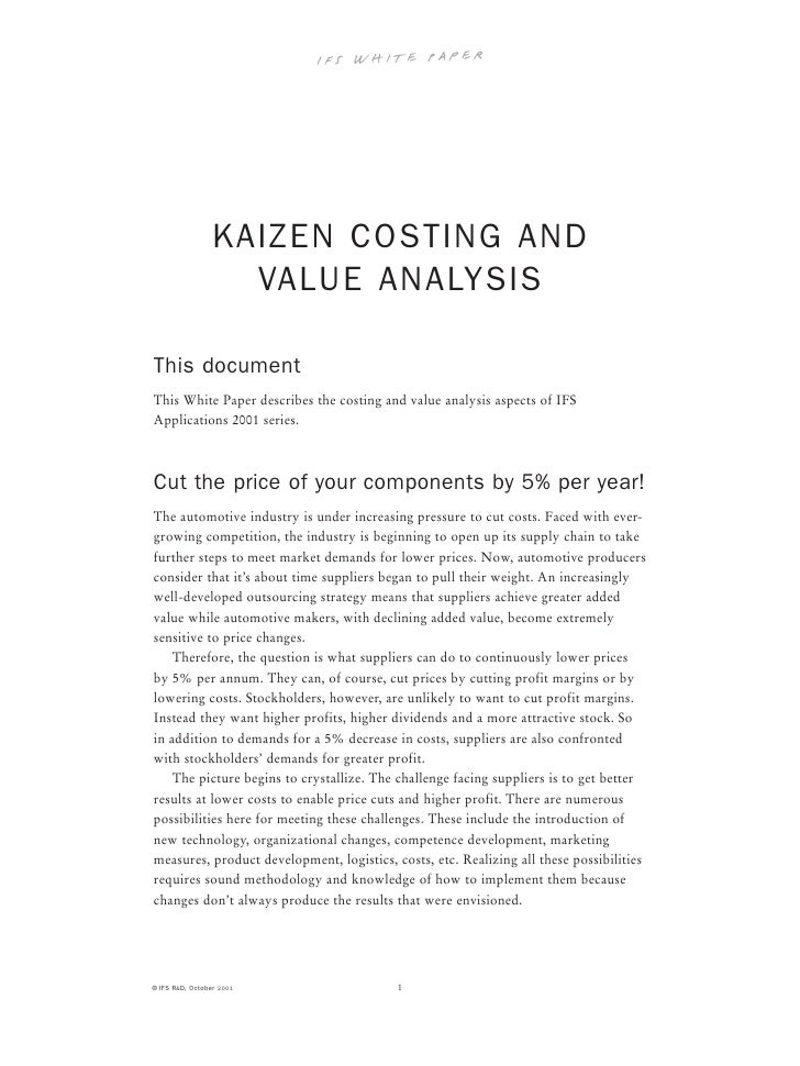 kaizen analysis Taken from the japanese word for improvement, change for the better, or  continuous improvement, the concept of kaizen has evolved since the.