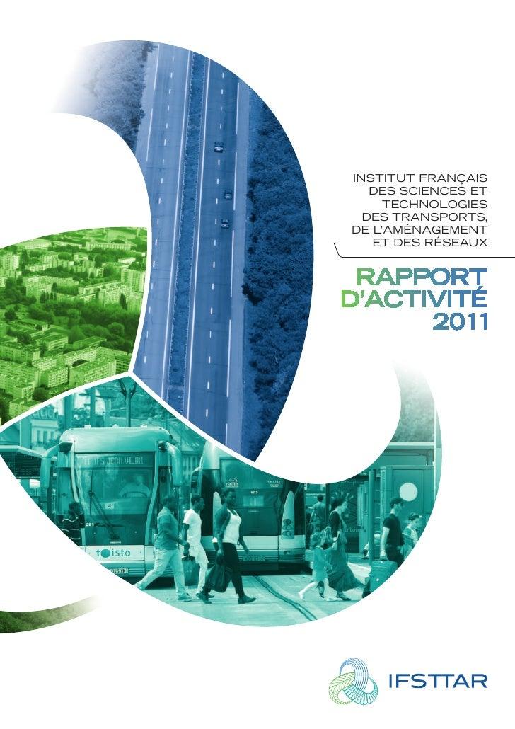 InstItut FrançaIs   des scIences et     technologIes  des transports,de l'aménagement   et des réseaux